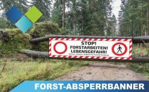 Forst Absperrbanner